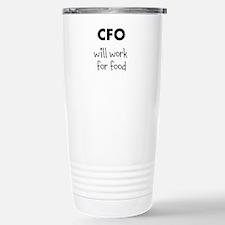 CFO will work for food Stainless Steel Travel Mug
