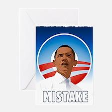 Obama - Mistake Greeting Card