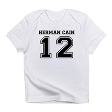 Herman Cain 2012 Infant T-Shirt
