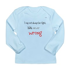 OYOOS Never Wrong design Long Sleeve Infant T-Shir