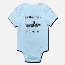 Died Of Dysentery Infant Bodysuit