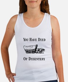 Died Of Dysentery Women's Tank Top