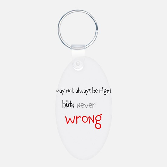 OYOOS Never Wrong design Keychains