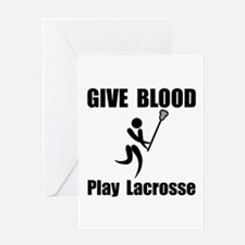 Lacrosse Give Blood Greeting Card