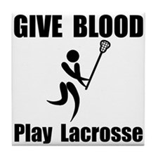 Lacrosse Give Blood Tile Coaster