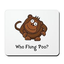 Monkey Flung Poo Mousepad
