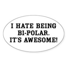 Hate Awesome Bi-Polar Decal