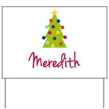 Christmas Tree Meredith Yard Sign