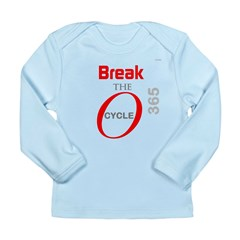 OYOOS Break the Cycle design Long Sleeve Infant T-