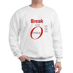 OYOOS Break the Cycle design Sweatshirt