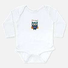 I'm a hoot! Long Sleeve Infant Bodysuit