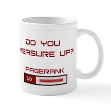 Do You Measure Up? Mug