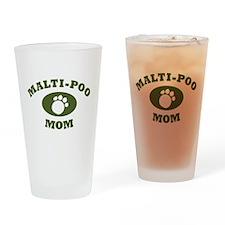 Malti-Poo Mom Drinking Glass