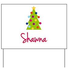 Christmas Tree Shawna Yard Sign