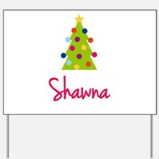 Christmas Tree Shawna Yard Sign
