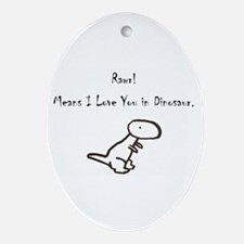 Rawr Means I Love You in Dino Ornament (Oval)