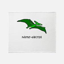 Name your own Pterodactyl! Throw Blanket