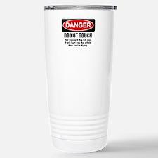 Danger - Do not touch Travel Mug