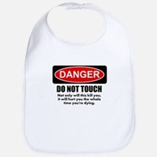 Danger - Do not touch Bib