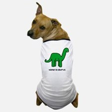 Name your own Brachiosaurus! Dog T-Shirt