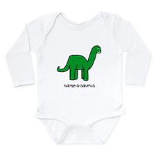 Name your own Brachiosaurus! Long Sleeve Infant Bo