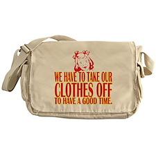 Clothes Off Messenger Bag