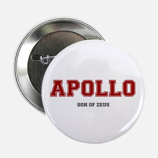 "APOLLO - SON OF ZEUS! 2.25"" Button (10 pack)"