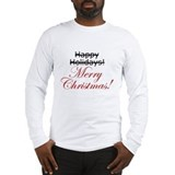 Merry christmas not happy holiday Long Sleeve T-shirts