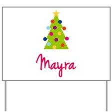 Christmas Tree Mayra Yard Sign
