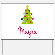Christmas Tree Mayra Yard Sign