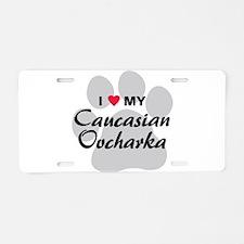 Love My Caucasian Ovcharka Aluminum License Plate
