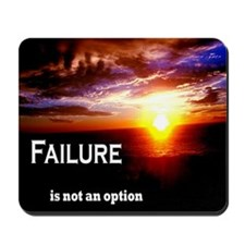 Failure is not an option mousepad