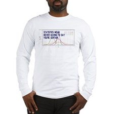 Statistics Means Uncertainty Long Sleeve T-Shirt