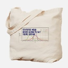Statistics Means Uncertainty Tote Bag