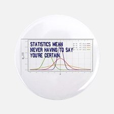 "Statistics Means Uncertainty 3.5"" Button (100 pack"