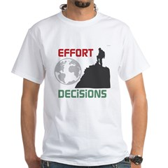 OYOOS Effort Decisions Earth White T-Shirt