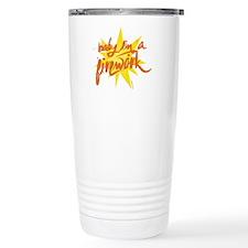 BABY I'M A FIREWORK Travel Mug