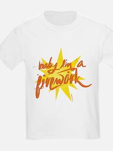 BABY I'M A FIREWORK T-Shirt