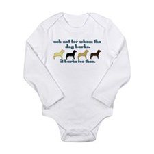 Ask Not for Barking Long Sleeve Infant Bodysuit