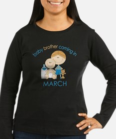 Baby Bro Due March T-Shirt