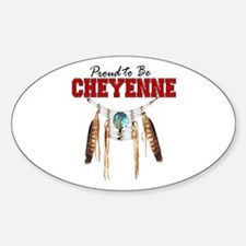Proud to be Cheyenne Decal