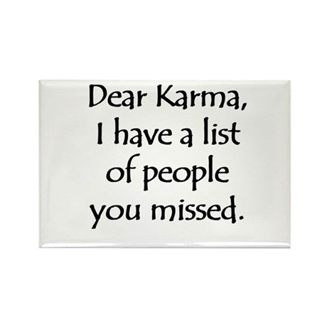 Dear Karma Rectangle Magnet