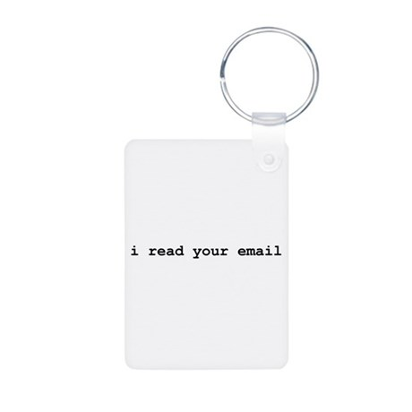 I Read Your Email Aluminum Photo Keychain