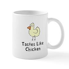Tastes Like Chicken Mug