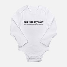 You read my shirt Long Sleeve Infant Bodysuit