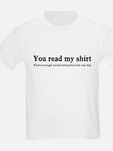 You read my shirt T-Shirt