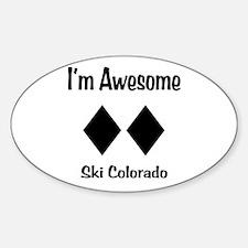I'm Awesome Ski Colorado Sticker (Oval)