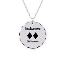 I'm Awesome Ski Vermont Necklace