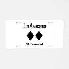 I'm Awesome Ski Vermont Aluminum License Plate
