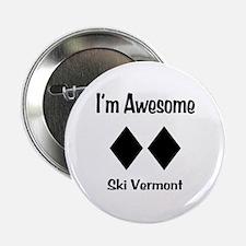 "I'm Awesome Ski Vermont 2.25"" Button"